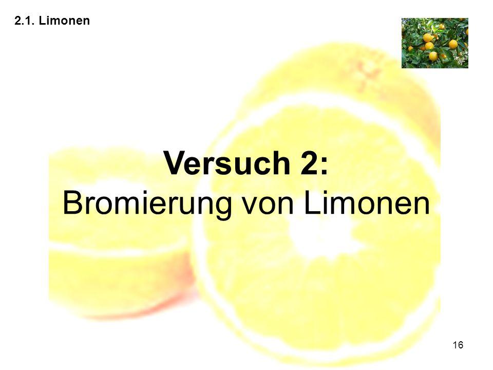 Versuch 2: Bromierung von Limonen
