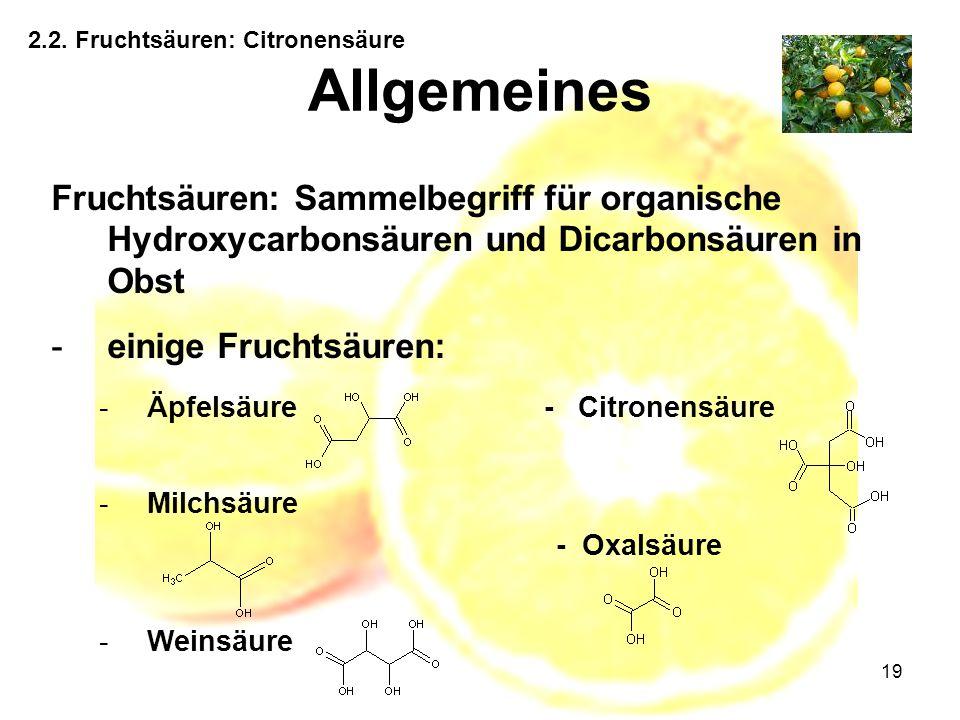 2.2. Fruchtsäuren: Citronensäure