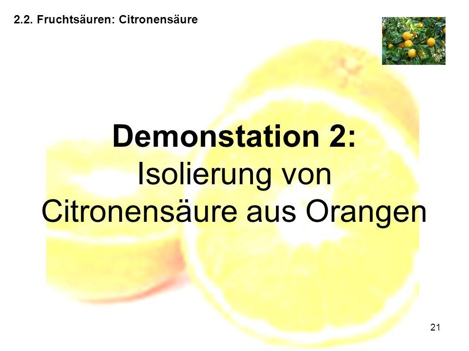 Demonstation 2: Isolierung von Citronensäure aus Orangen