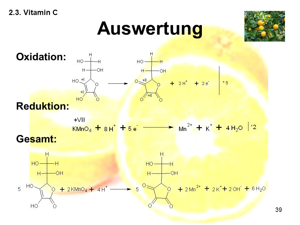 2.3. Vitamin C Auswertung Oxidation: Reduktion: Gesamt: