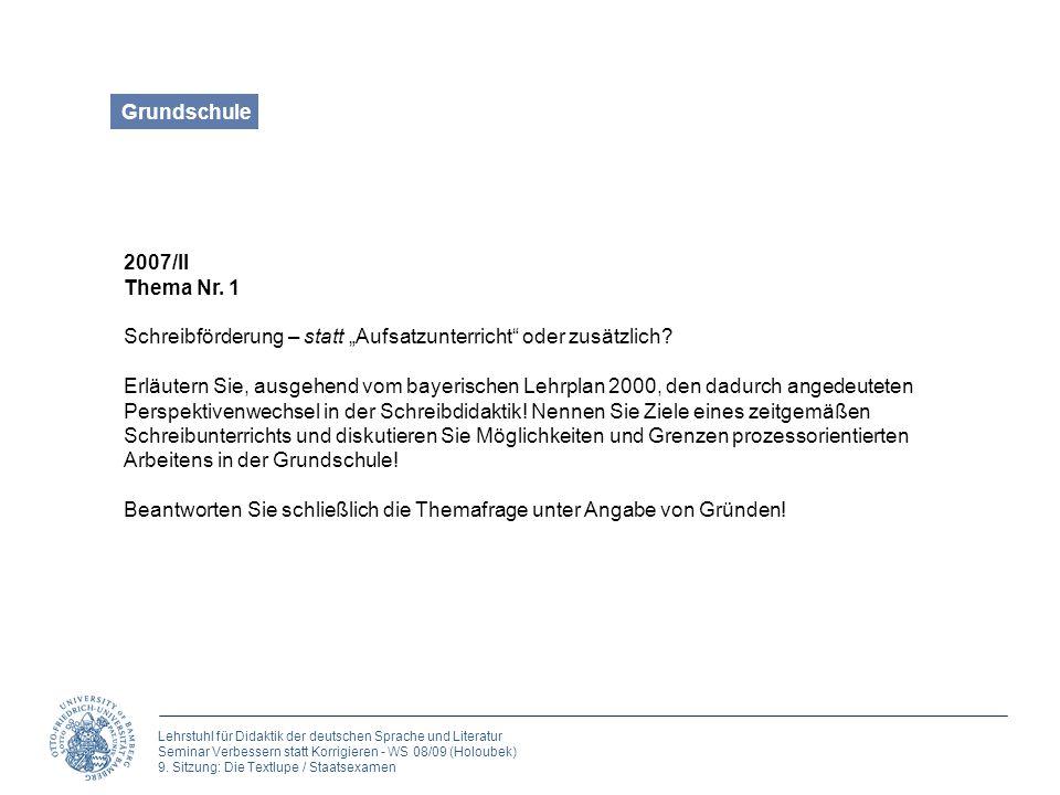 """Grundschule 2007/II. Thema Nr. 1. Schreibförderung – statt """"Aufsatzunterricht oder zusätzlich"""