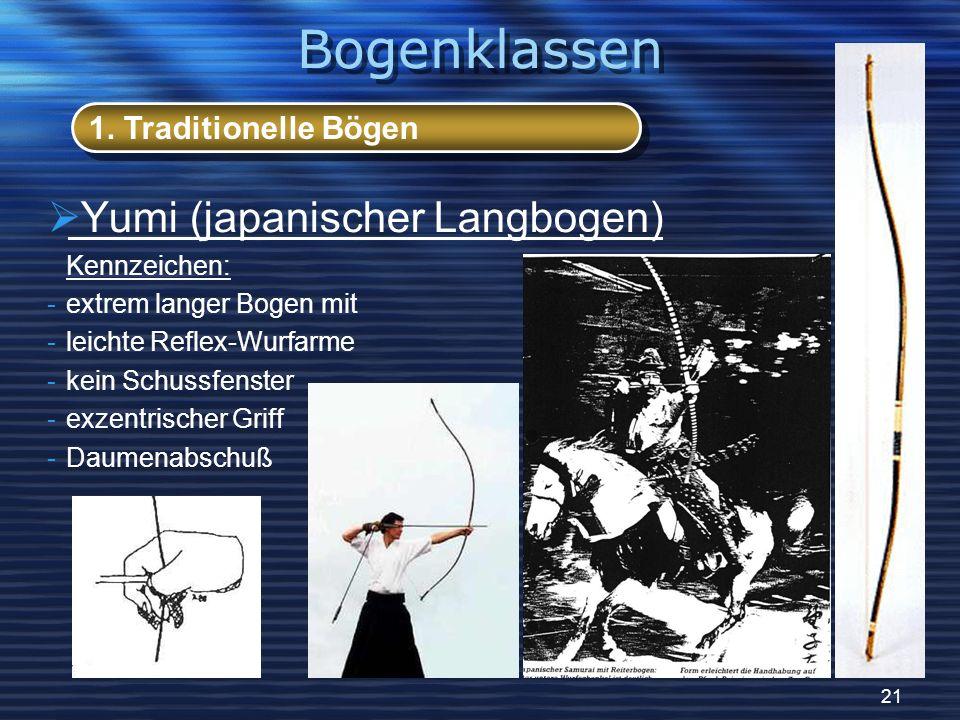 Bogenklassen Yumi (japanischer Langbogen) 1. Traditionelle Bögen