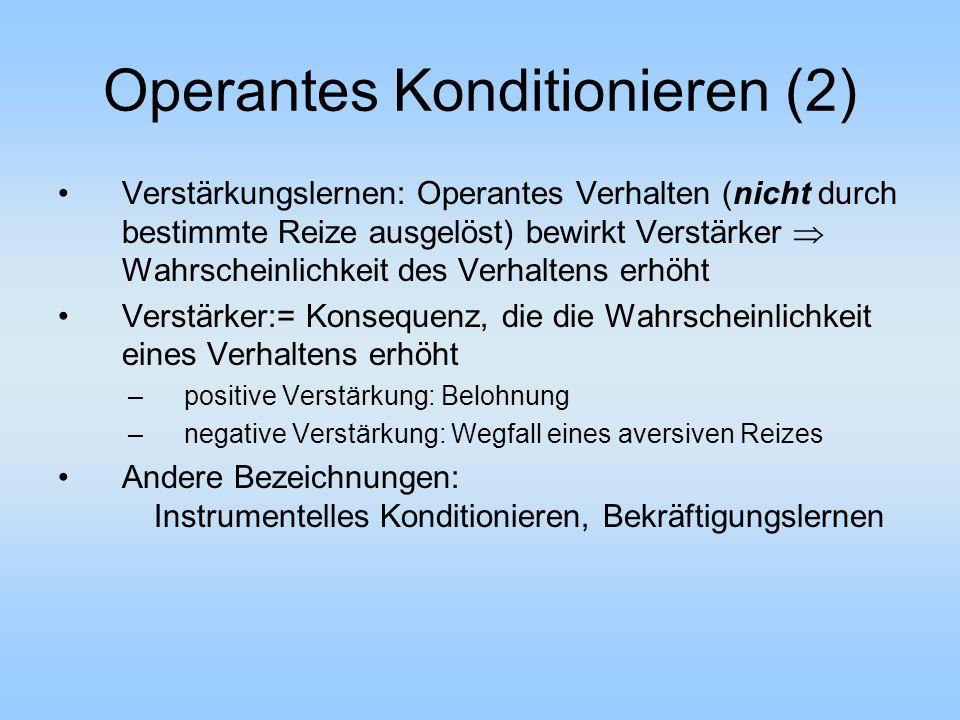 Operantes Konditionieren (2)