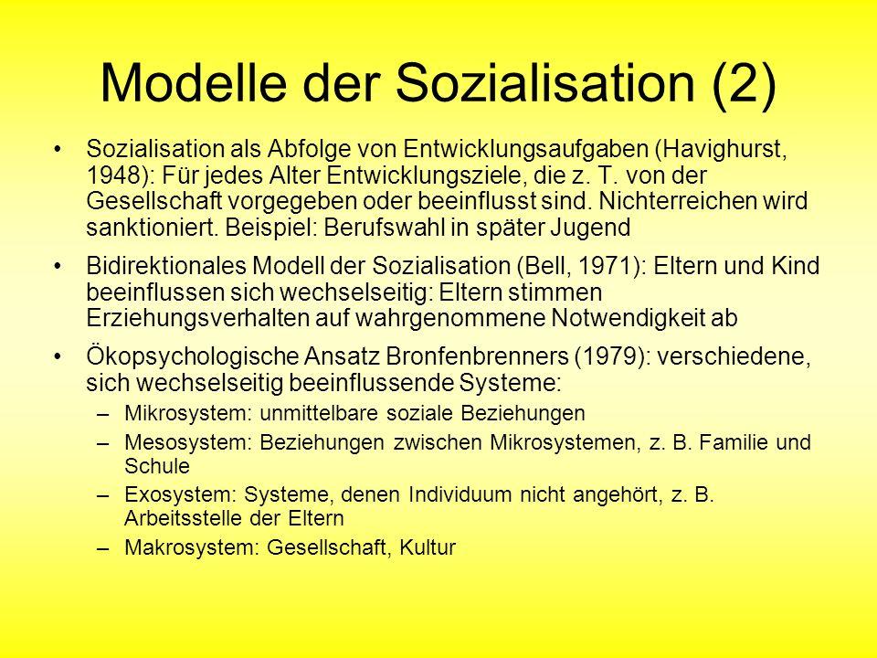 Modelle der Sozialisation (2)