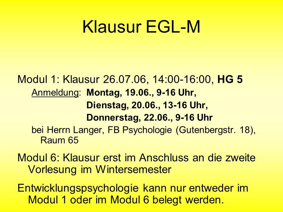 Klausur EGL-M Modul 1: Klausur 26.07.06, 14:00-16:00, HG 5