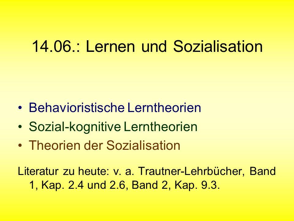 14.06.: Lernen und Sozialisation