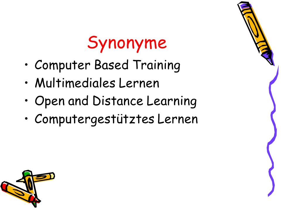 Synonyme Computer Based Training Multimediales Lernen