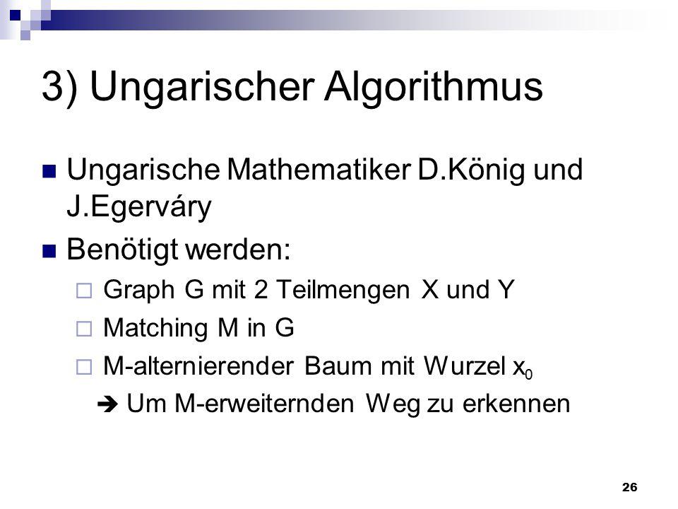 3) Ungarischer Algorithmus