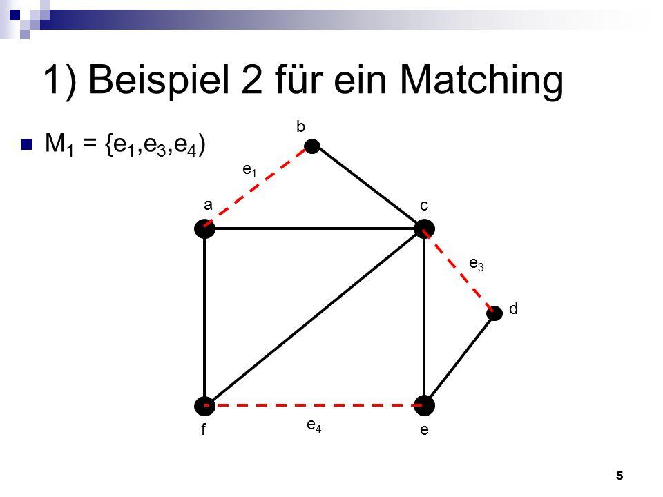 1) Beispiel 2 für ein Matching