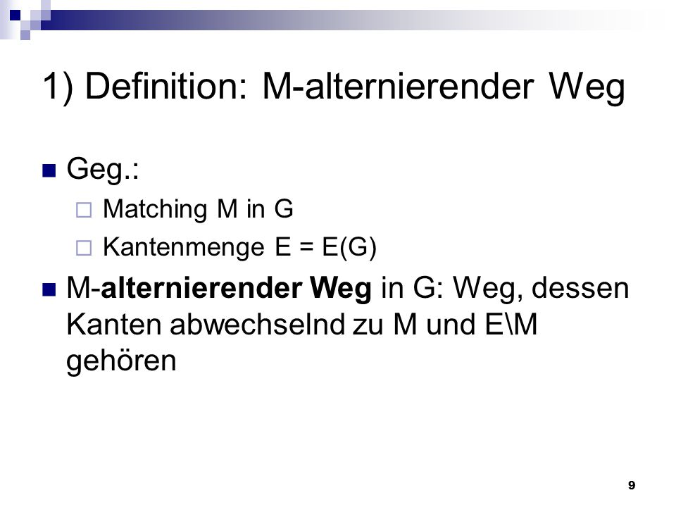 1) Definition: M-alternierender Weg