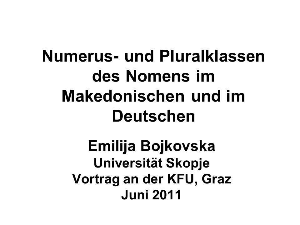 Numerus- und Pluralklassen des Nomens im Makedonischen und im Deutschen