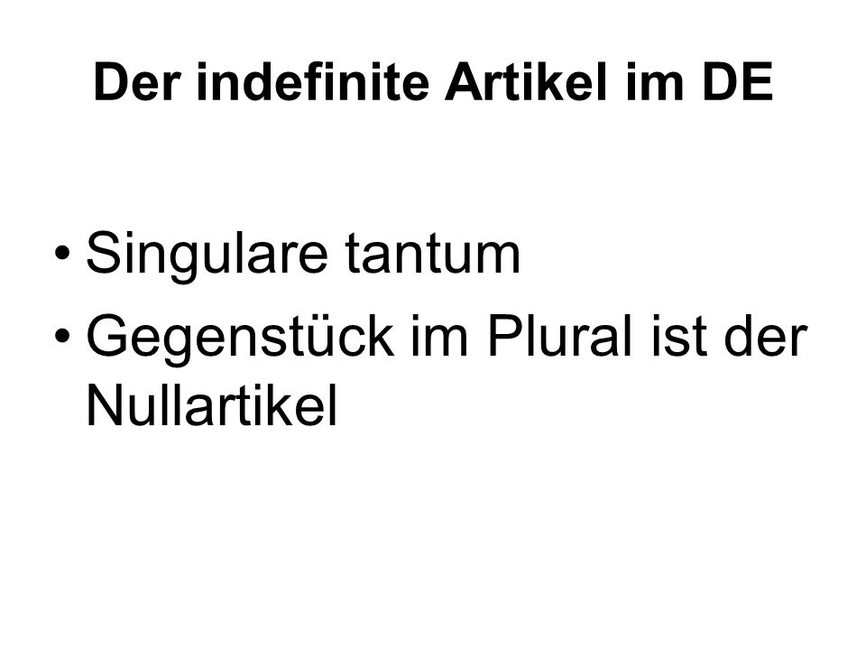 Der indefinite Artikel im DE