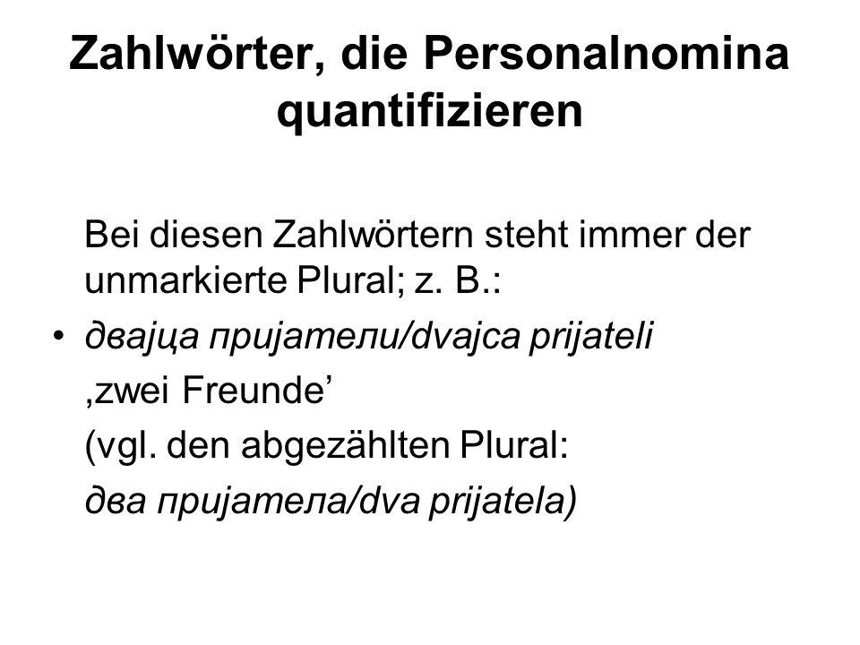 Zahlwörter, die Personalnomina quantifizieren