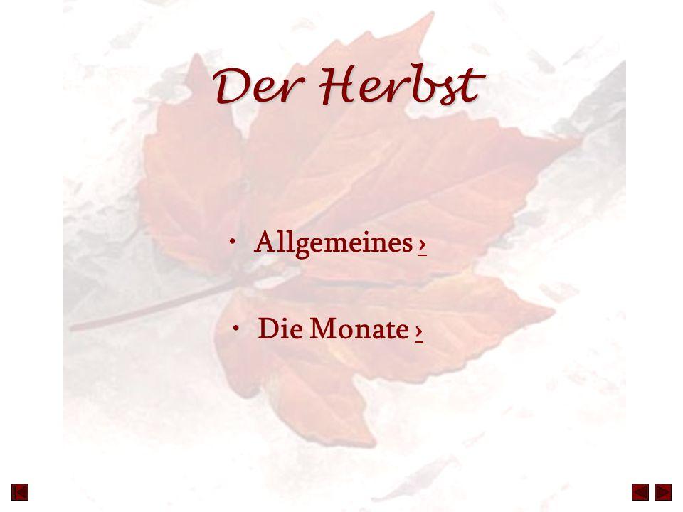 Der Herbst Allgemeines › Die Monate ›