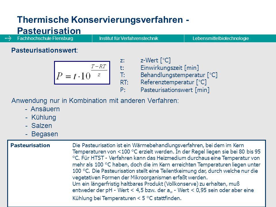 Thermische Konservierungsverfahren - Pasteurisation