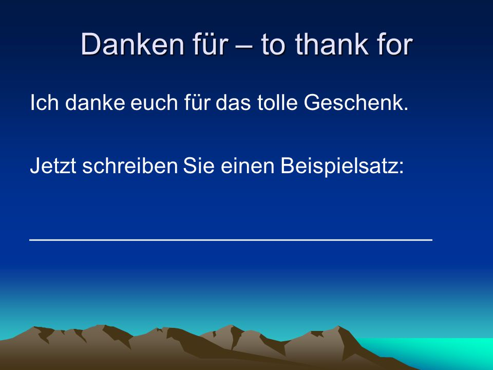 Danken für – to thank for