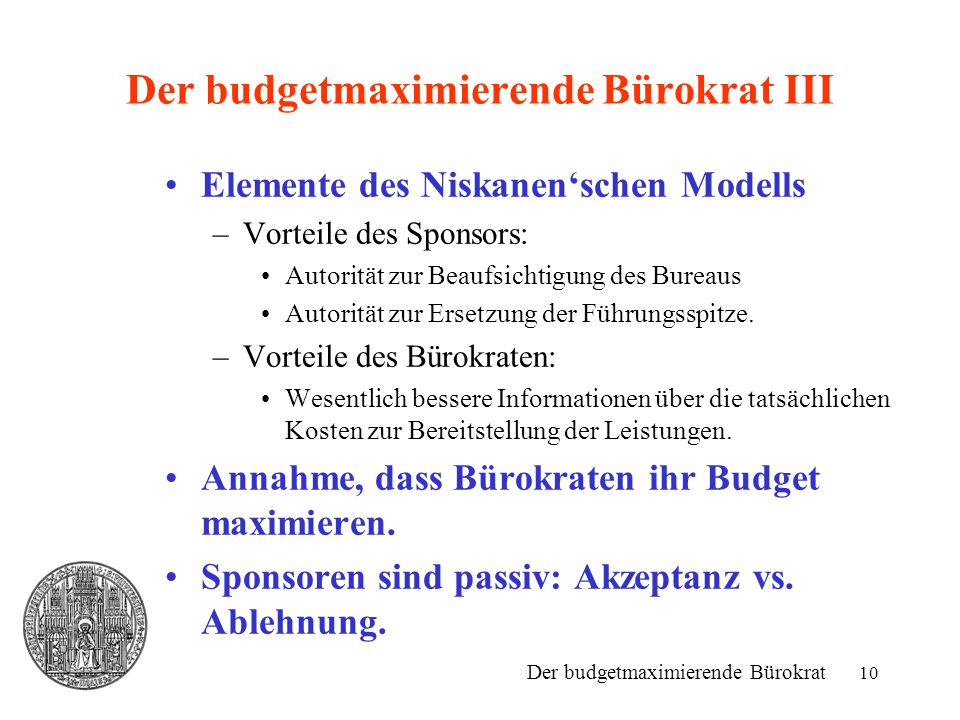Der budgetmaximierende Bürokrat III