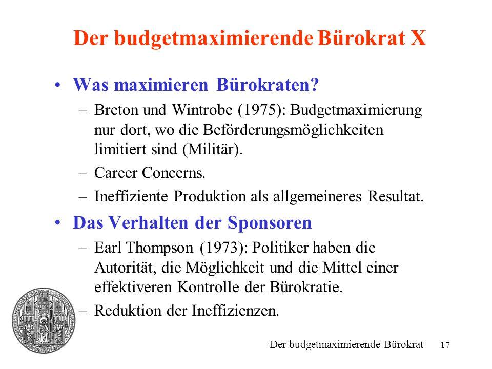 Der budgetmaximierende Bürokrat X