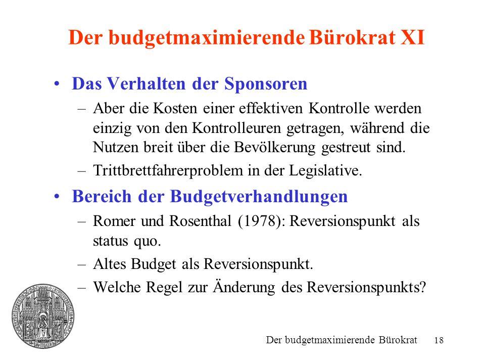 Der budgetmaximierende Bürokrat XI