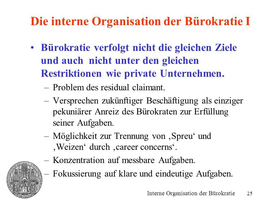Die interne Organisation der Bürokratie I
