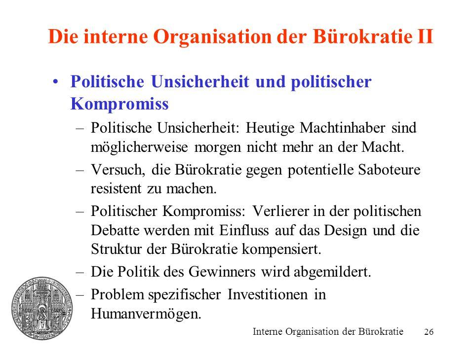 Die interne Organisation der Bürokratie II
