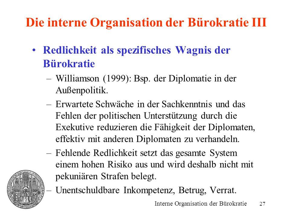 Die interne Organisation der Bürokratie III