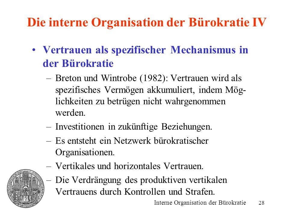 Die interne Organisation der Bürokratie IV
