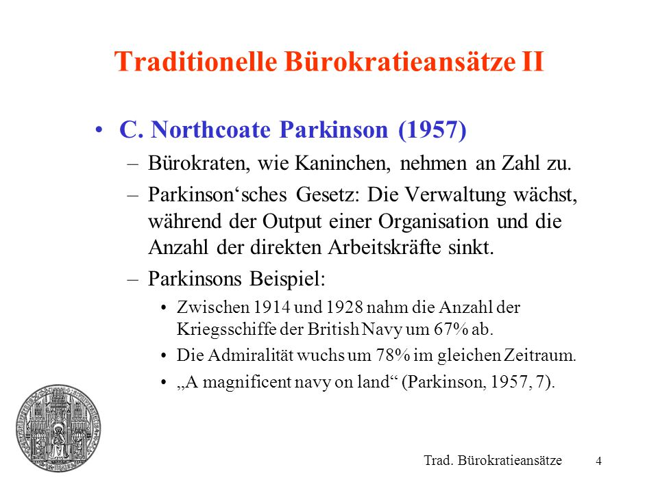 Traditionelle Bürokratieansätze II