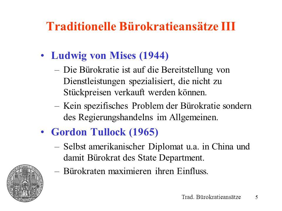 Traditionelle Bürokratieansätze III