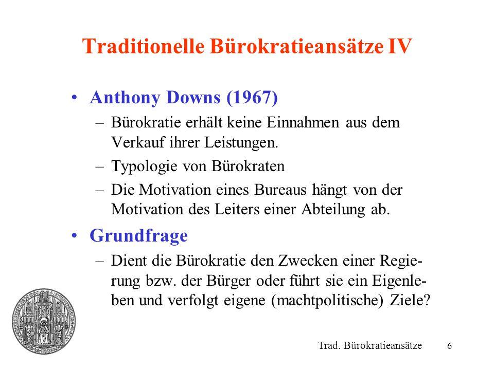Traditionelle Bürokratieansätze IV