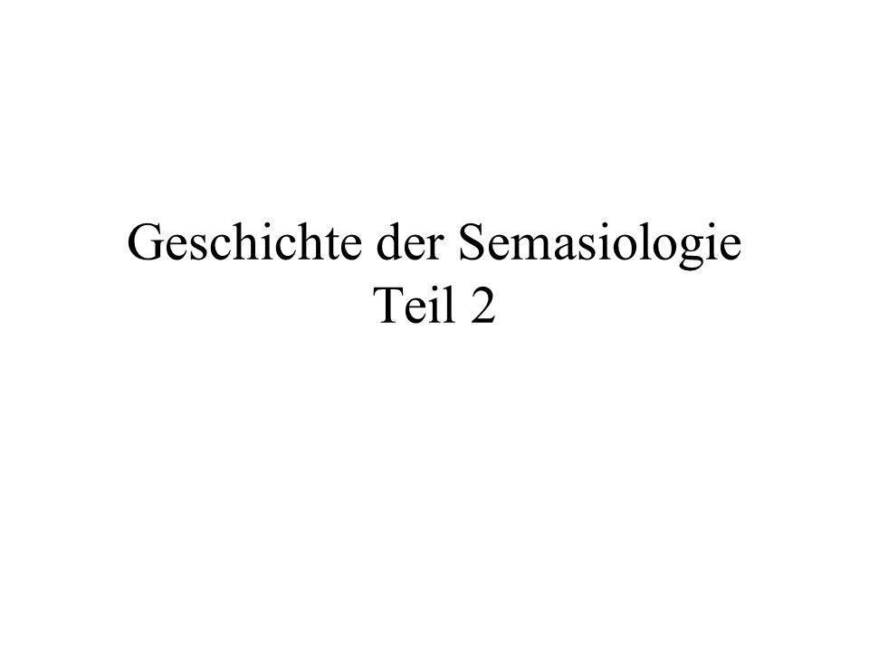 Geschichte der Semasiologie Teil 2