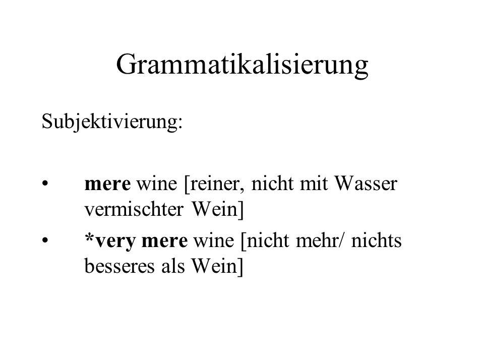 Grammatikalisierung Subjektivierung: