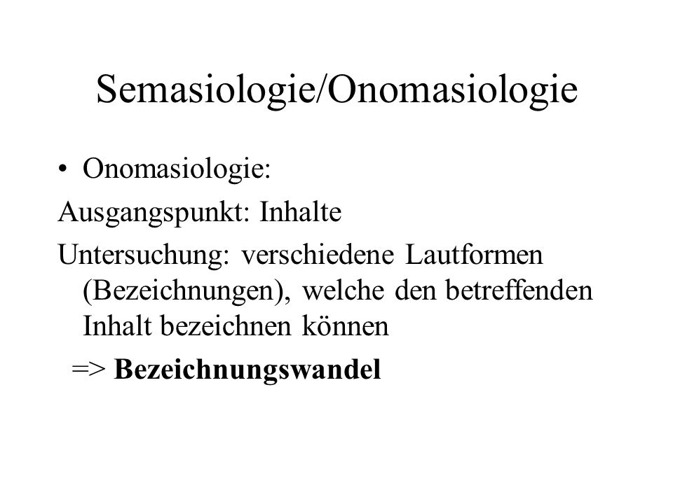 Semasiologie/Onomasiologie