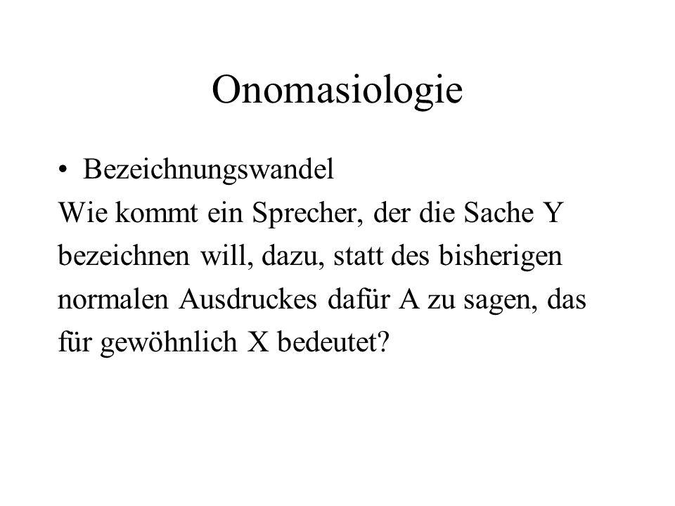 Onomasiologie Bezeichnungswandel