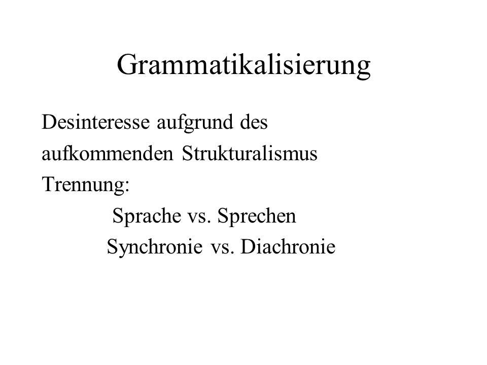 Grammatikalisierung Desinteresse aufgrund des