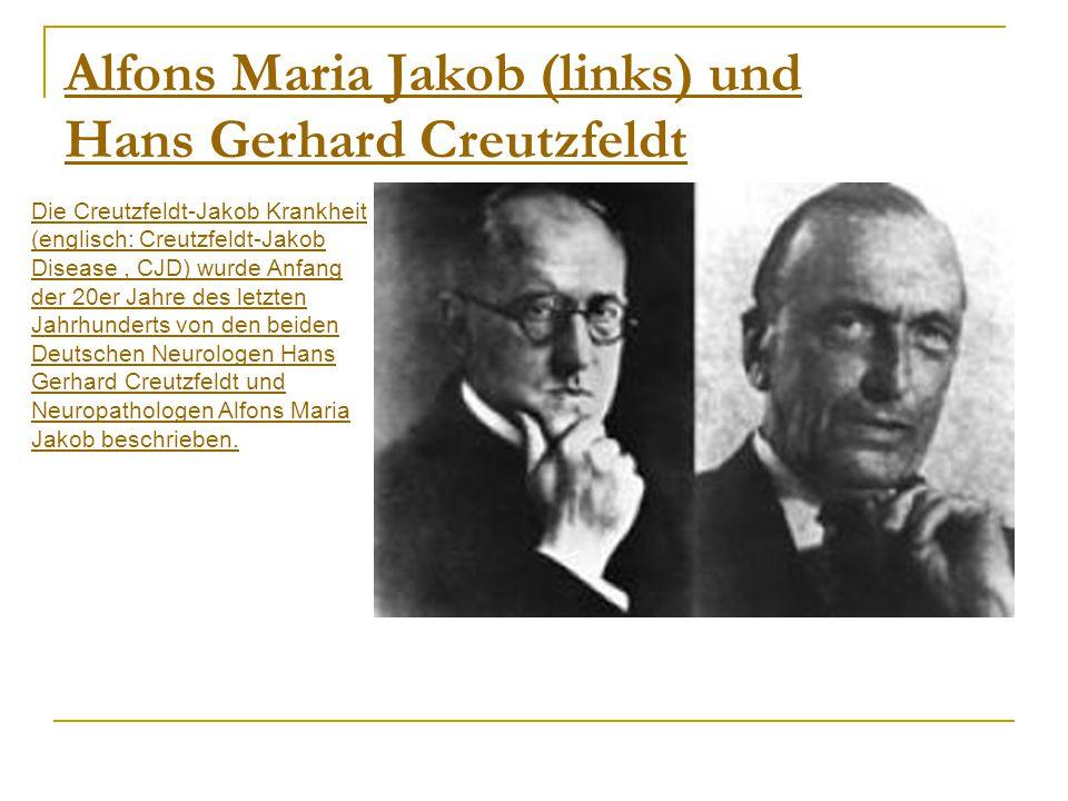 Alfons Maria Jakob (links) und Hans Gerhard Creutzfeldt