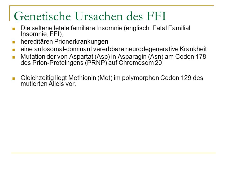 Genetische Ursachen des FFI
