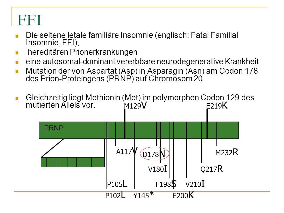 FFI Die seltene letale familiäre Insomnie (englisch: Fatal Familial Insomnie, FFI), hereditären Prionerkrankungen.