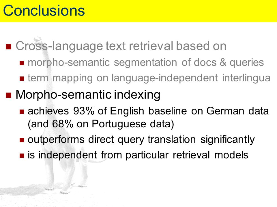 Conclusions Cross-language text retrieval based on