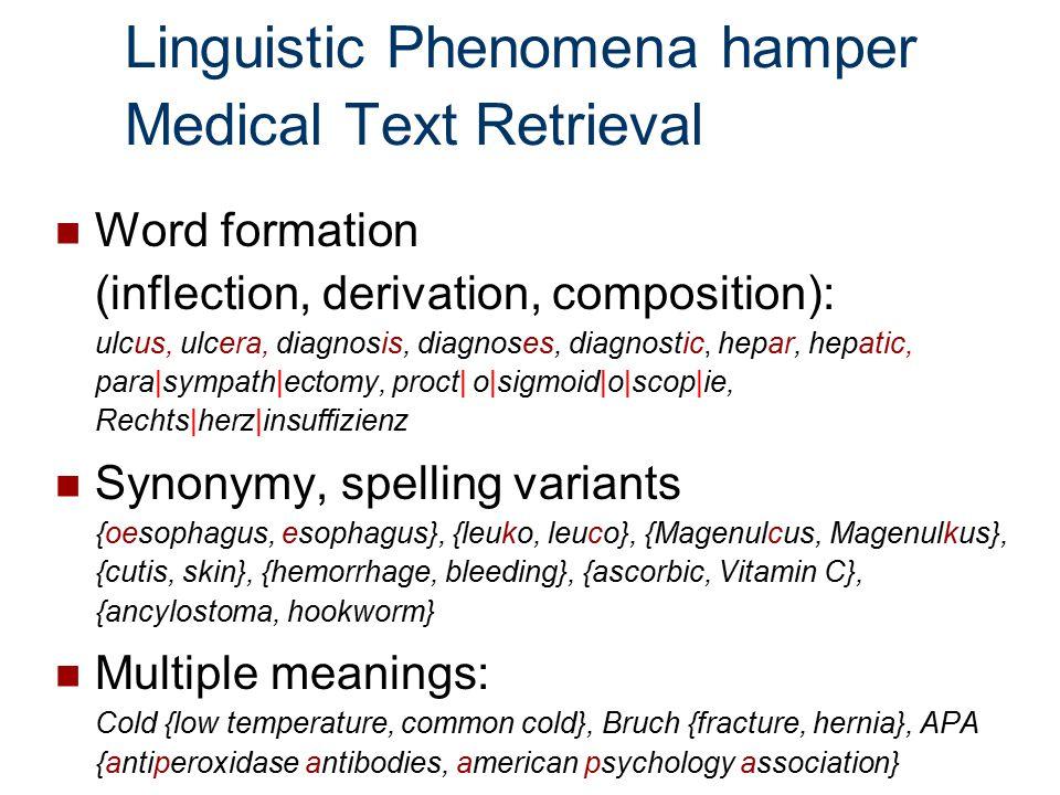 Linguistic Phenomena hamper Medical Text Retrieval