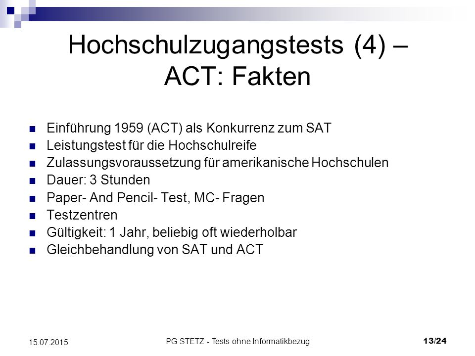 Hochschulzugangstests (4) – ACT: Fakten