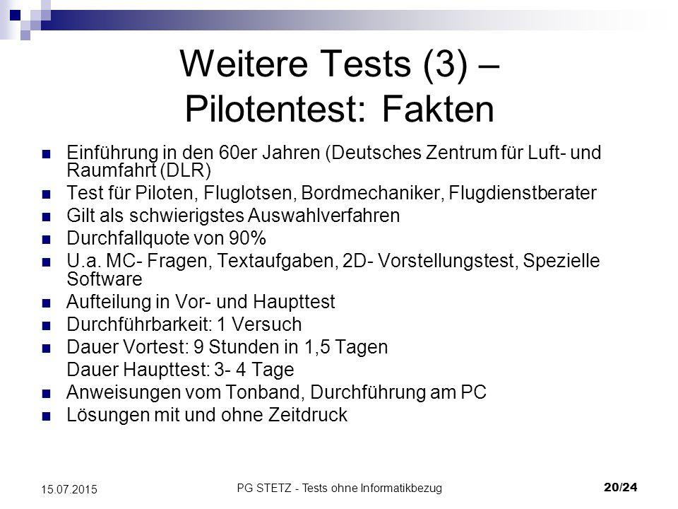 Weitere Tests (3) – Pilotentest: Fakten