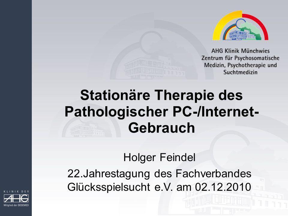 Stationäre Therapie des Pathologischer PC-/Internet-Gebrauch