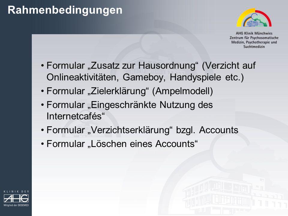 """Rahmenbedingungen Formular """"Zusatz zur Hausordnung (Verzicht auf Onlineaktivitäten, Gameboy, Handyspiele etc.)"""