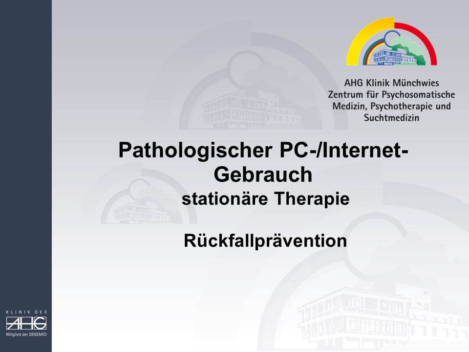 Pathologischer PC-/Internet-Gebrauch stationäre Therapie Rückfallprävention