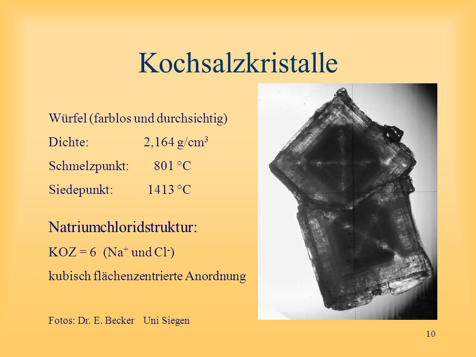 Kochsalzkristalle Natriumchloridstruktur: