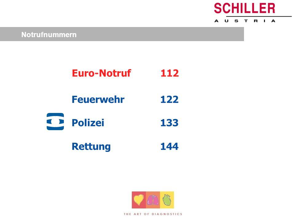 Notrufnummern Euro-Notruf 112 Feuerwehr 122 Polizei 133 Rettung 144