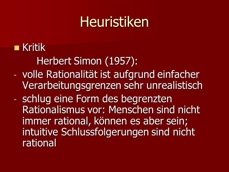Heuristiken Kritik Herbert Simon (1957):