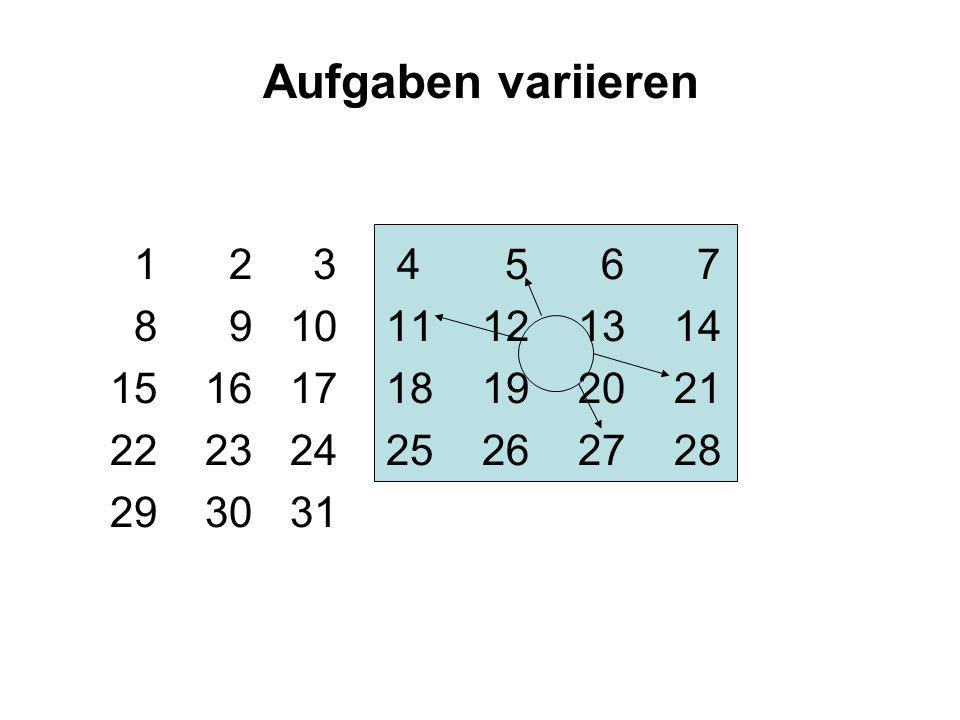Aufgaben variieren 1 2 3 4 5 6 7. 8 9 10 11 12 13 14. 15 16 17 18 19 20 21.