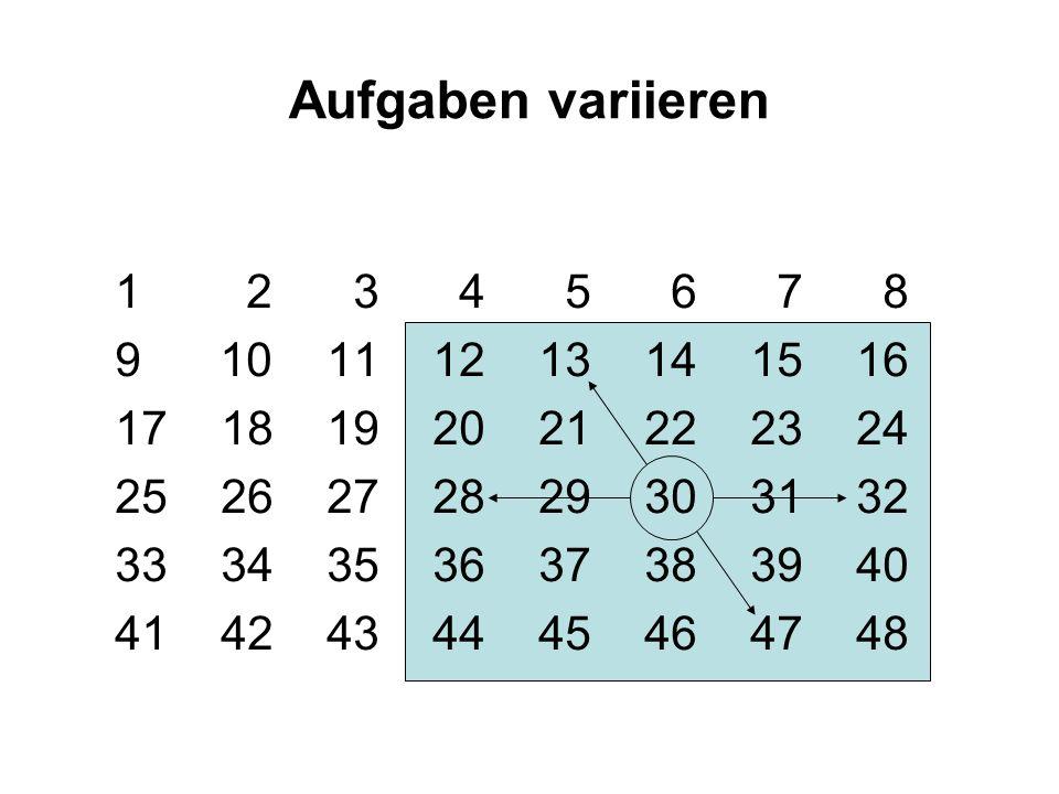 Aufgaben variieren 1 2 3 4 5 6 7 8. 9 10 11 12 13 14 15 16. 17 18 19 20 21 22 23 24.